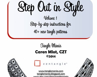 ZENTANGLE® PATTERN E-BOOK - Step Out in Style - Volume 1 - Step-by-step instructions for 40+ new tangle patterns