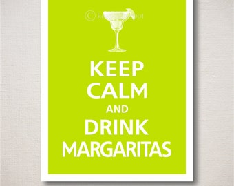 Large Keep Calm and DRINK MARGARITAS Print 16x20  ***Ships in 1-3 Business Days*** (Featured color: Citrus Twist--pick your own colors)