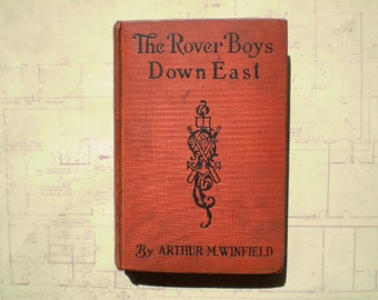 The Rover Boys Down East - 1920s - by Arthur M. Winfield - Vintage Young Adult Novel
