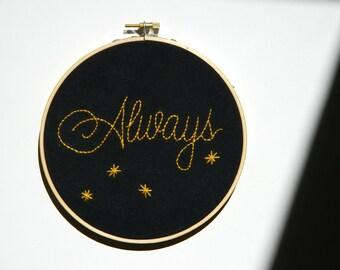 Always embroidery hoop wall art