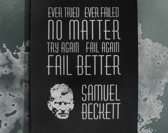 Samuel Beckett Fail Better Inspirational Letterpress Quote Print