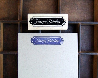 Happy Holidays Rubber Stamp, Hand Lettered Calligraphy Stamp, Gift Tag Stamp, Christmas Card Holiday Stamp, DIY Gift Wrap