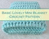 Easy Newborn Crochet - Easy Baby Blanket - Mini Layering Blanket - Newborn Photo Prop Pattern - Instant Download