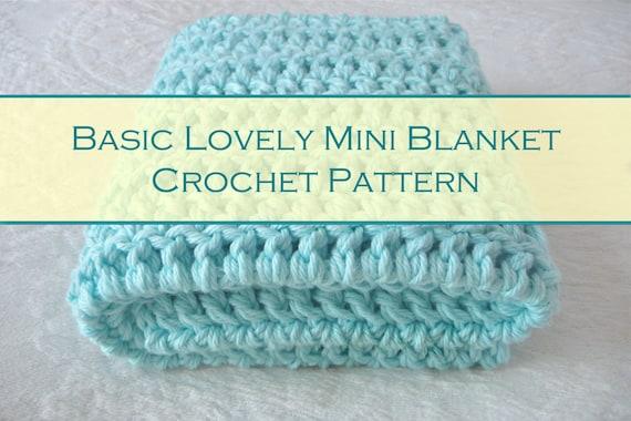 Mini Crochet Baby Blanket Pattern : Easy Newborn Crochet Easy Baby Blanket Mini by ...