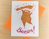 Bacon Lover valentines day Love Anniversary Boyfriend Greeting Card