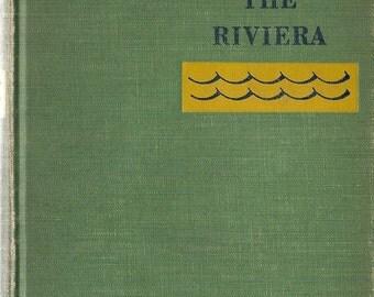 Beyond the Riviera - Helena Maxwell - Ernst Ewerbeck - 1936 - Vintage Book