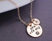You are my Sunshine Necklace, Personalized Gold You are my sunshine Jewelry