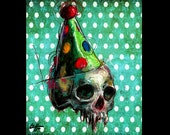 "Print 8x10"" - Birthday Party - Skull Skeleton Dark Art Abstract Lowbrow Clown Spooky Creepy Halloween Pop Surrealism Gothic Cute Bones"