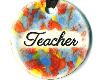 Teacher a Ceramic Necklace in Rainbow Speckle