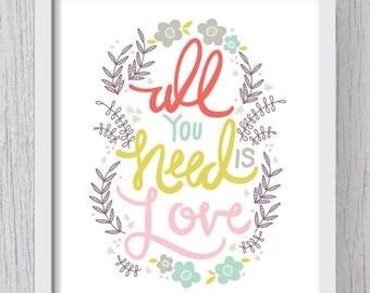 All You Need Is Love Art Print Digital File