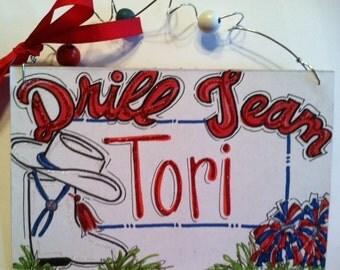 Hand personalized drill team sign