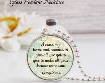 Round Medium Glass Bubble Pendant Necklace- I Cross My Heart- George Strait Song Lyrics