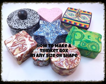 Tutorial, How to Make Any Size or Shape Polymer Clay Trinket Box with Free How to Finish Tutorial