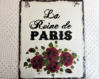 La Reine de Paris Vintage Roof Slate Sign, Hand Painted with Red Roses, ECS, CSSTeam