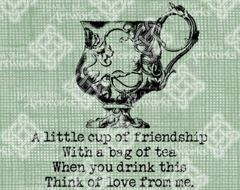 Digital Download Tea Cup of Friendship, Typography Vintage drawing, digi stamp, Teacup Verse Saying, Think of Love from Me, Digital Transfer