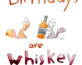 Birthdays Are Whiskey Business (greeting card)