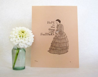 CLEARANCE Emily Dickinson Art Print - Hope is the thing with feathers - Victorian fashion illustration
