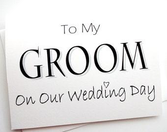 Groom Card - Bride to Groom on Wedding Day Card