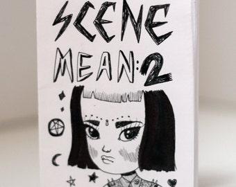 Scene Mean 2 - Zine / Comic By Mel Stringer
