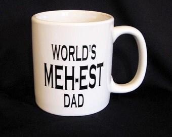 Coffee Mug DIY Decal- World's Meh-est Dad, Coffee Cup Decal