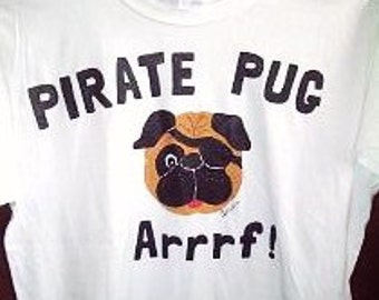 Kids Pirate Pug Shirt, Pug T-Shirt, Childs Pug Shirt, Handpainted Novelty Dog Shirt, Pug Dog