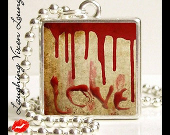 Vampire Jewelry - Horror Jewelry - Bloody Valentine Love Small Pendant - Square Or Round - Vampire Necklace - Horror Necklace Blood Necklace