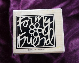 For My Friend Rubber Stamp