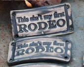 Pottery Bead This ain't my first RODEO, Western cuff bead in Black Ice