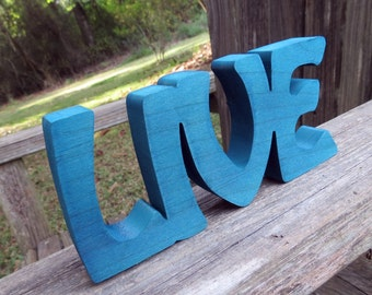 wood live sign shelf sitter or wall hanging choice of colors