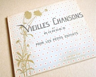 vintage FRENCH SONG BOOK Vieilles Chansons et Rondes antique childrens book 1900s