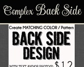 OPTIONAL COMPLEX Back Side Design Fee - only for Starlite designs