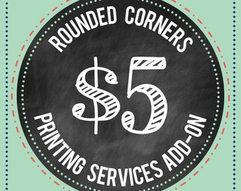 Rounded Corners Add On for Flat Press Printing Services ONLY : PRINTING SERVICES
