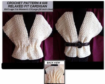 Cardigan Sweater - Crochet Pattern - Relaxed Fit -  all sizes from age 5 to women's chest 58 inches, num. 608
