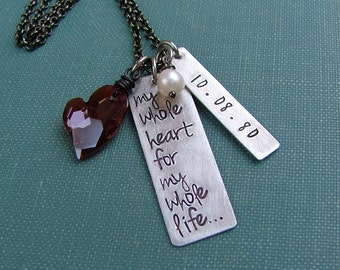 You Have My Whole Heart For My Whole Life Custom Hand Stamped Wedding Anniversary Traditional 10 Year Gift Necklace by MyBella