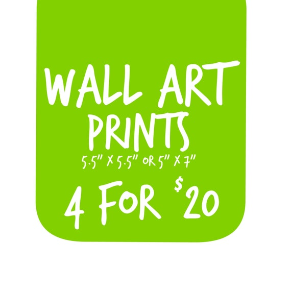 Wall Art Prints - 4 for 20