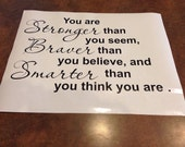 wall decal you are Stronger Braver Smarter  Vinyl lettering quote DIY craft disney