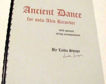 Ancient Dance for Solo Alto Recorder, music by Linda Swope