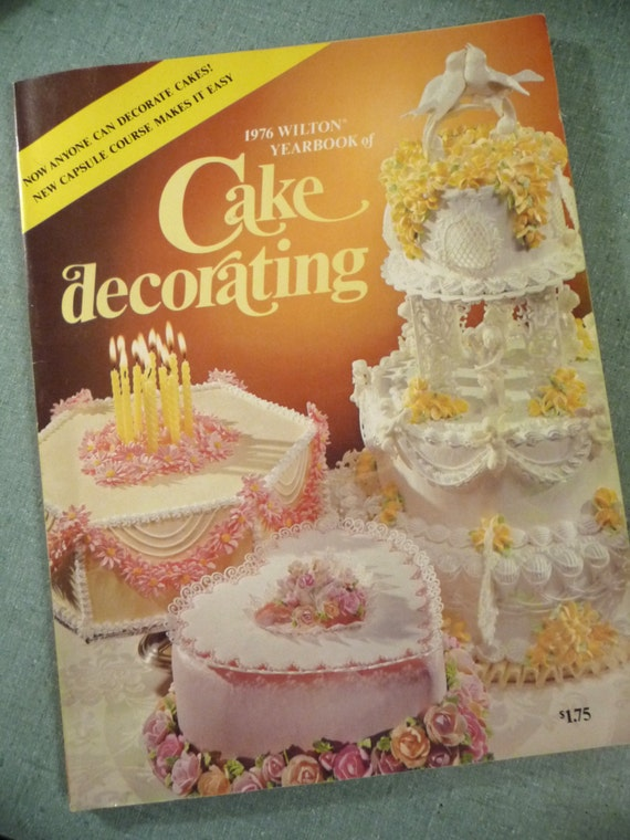 Cake Design Catalogue : vintage Cake Decorating 1976 Wilton Yearbook Order