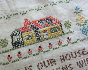 THIS is our HOUSE vintage embroidery