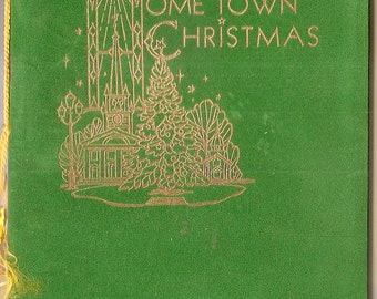 """Christmas booklet greeting card HOME TOWN CHRISTMAS green velour cover  5"""" x 8""""  Illustrations old photos country Christmas celebrations"""