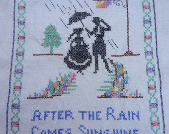 "Vintage Sampler / Cross Stitch / ""After the Rain Comes the Sunshine"""