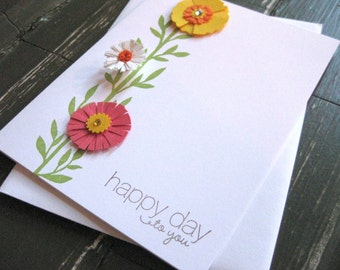 happy day to you with bright paper flower embellishmentsd - handmade greeting card