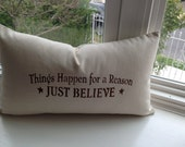 RTS (Ready to ship) Inspirational, decorative throw pillow 18 x 12 inches, christian, God, religious, Things happen for a reason Gift
