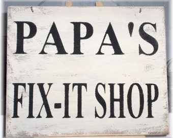 Papa's Fix-It Shop White Workshop Wood Sign Custom Sign Fathers Day Gift Male Hubby Birthday Gift
