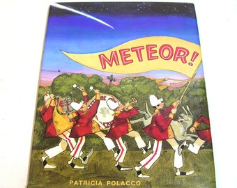 Meteor By Patricia Polacco Vintage Childrens Book