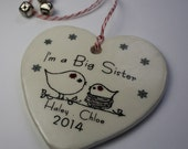 CUSTOM - I'm a Big Sister/Brother Christmas Ornament  - with your Babies names