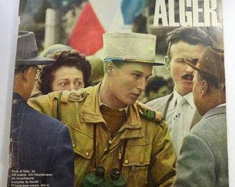 Paris Match Magazine, 7 Avril / 7 April 1962 - No.678 - Vintage Ephemera from Paris France - Nos envoyes speciaux a Alger