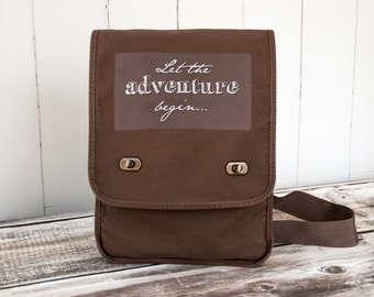 Let the adventure begin... - Messenger Bag - Field Bag - School Bag - Java Brown - Canvas Bag