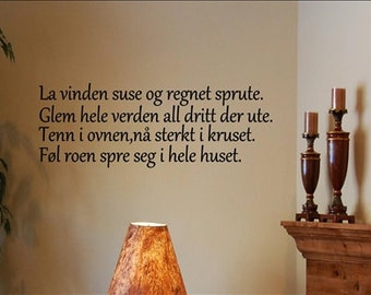 Vinyl Wall words quotes and sayings Norwegian Decal..  La vinden -