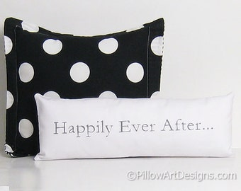 Oblong Skinny Pillow with Sayings Happily Ever After White and Grey Hand Painted Made in Canada 6 X 18